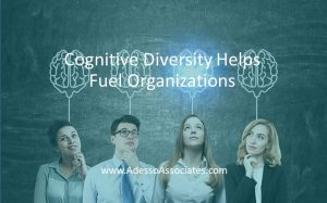 Cognitive Diversity helps Fuel Organizations